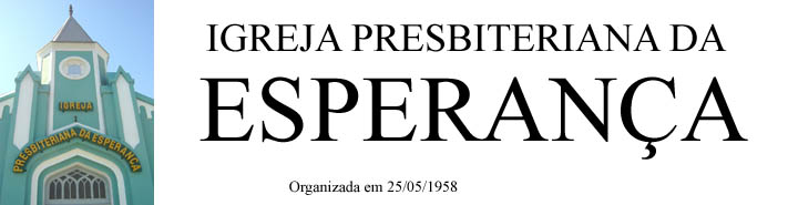 Igreja Presbiteriana da Esperança em Perus - SP