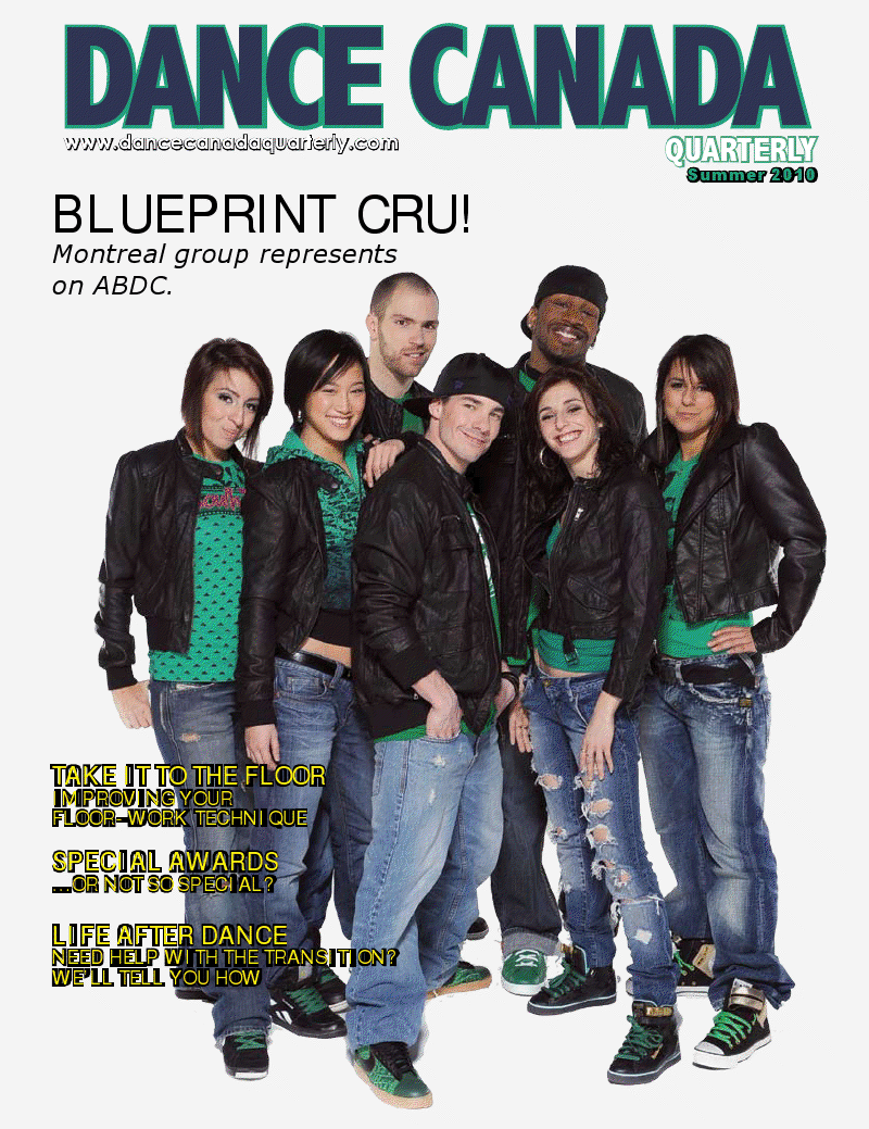 Blueprint Cru Americas Best Dance Crew Season 5 Runners Up Are The Cover Story For Summer 2010 Edition Months Canada