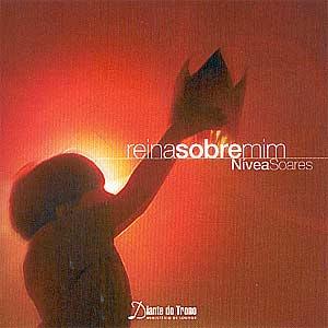 baixar cd Nívea Soares   Reina Sobre Mim | músicas