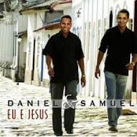 Daniel e Samuel - Eu E Jesus (Removido a pedido da Gravadora) 2005