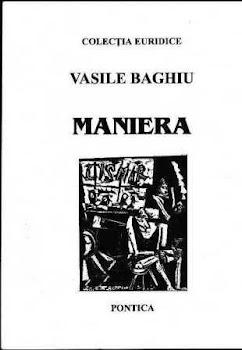 MANIERA (poeme, Editura Pontica, Bucuresti, 1998)