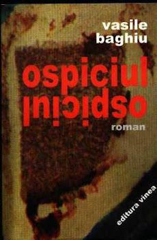 OSPICIUL (roman, Editura Vinea, Bucuresti, 2006)