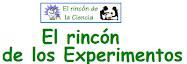 EL RINCÓN DE LOS EXPERIMENTOS