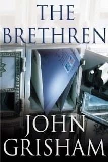 John Grisham, The Brethren