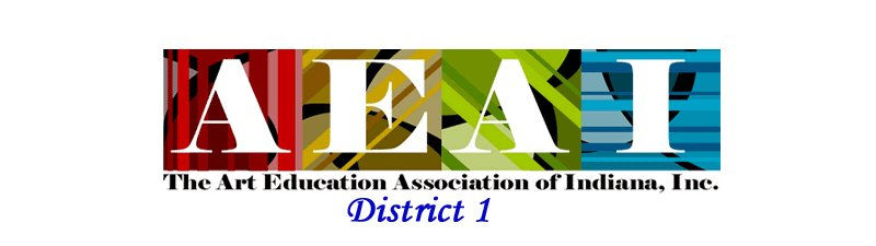 ART EDUCATION ASSOC OF INDIANA District 1