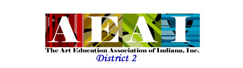 ART EDUCATION ASSOC OF INDIANA District 2