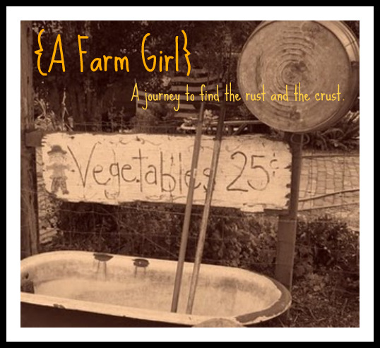 Farm Girl...The Rust & The Crust