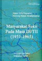 Buku: Masyarakat Seko pada Masa DI/TII (1951-1965)