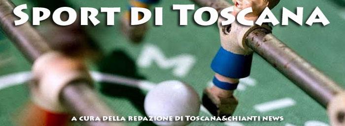 Tutto lo Sport di Toscana...non solo calcio!