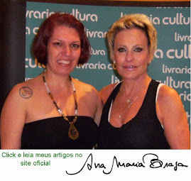 site de Ana Maria Braga - entre 2009 e 2011 escrevi 61 textos!!