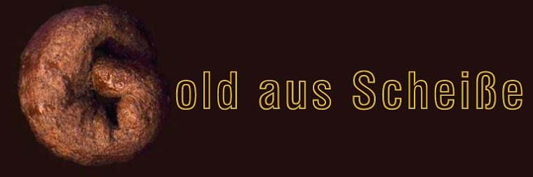 goldausscheisse