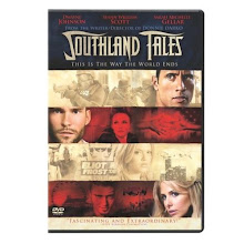 30.) SOUTHLAND TALES (2006) ... 9/27 - 10/10