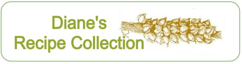 Diane's Recipe Collection