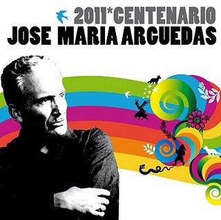 2011:Año del centenario del natalicio de JOSÉ MARÍA ARGUEDAS