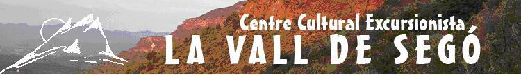 Centre C. Excursionista LA VALL DE SEGÓ