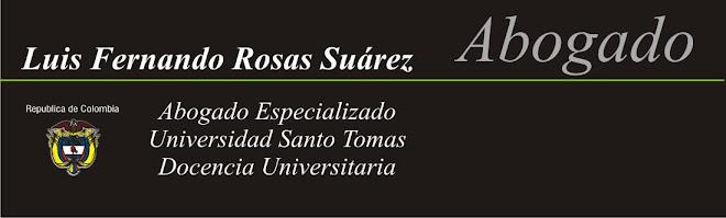 Abogado Luis Fernando Rosas Suarez