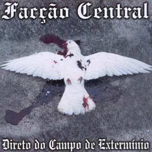 Facção Central - Direto do campo de extermínio