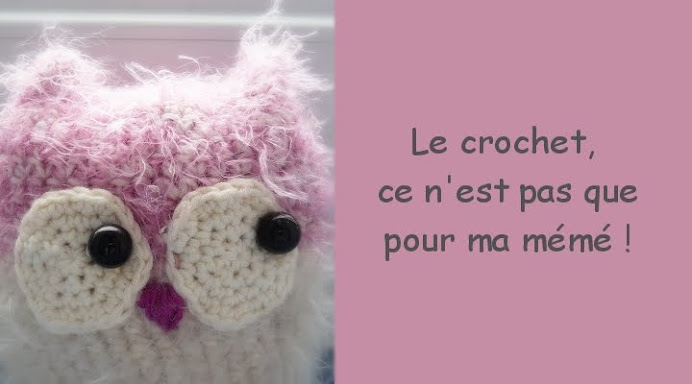 Le crochet, ce n&#39;est pas que pour ma Mm !