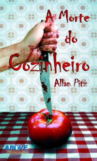 Resenha - A morte do cozinheiro - Allan Pitz
