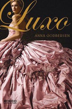 Resenha - Luxo - livro 1 - Anna Godbersen