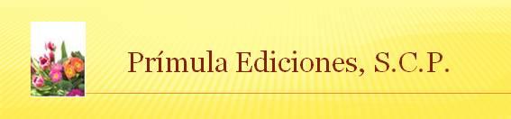 Prímula Ediciones, S.C.P.