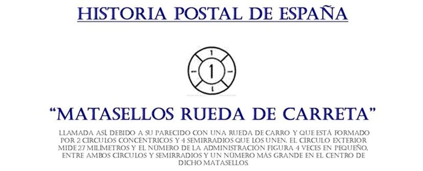 "HISTORIA POSTAL DE ESPAÑA ""MATASELLOS RUEDA DE CARRETA"""