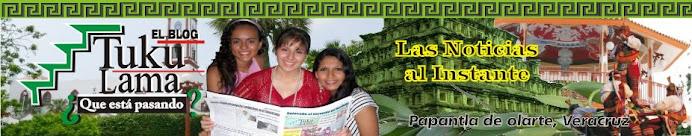 TUKULAMA | Periodismo desde el Totonacapan