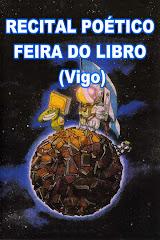 """-REPORTAXE FOTOGRÁFICO- RECITAL POÉTICO """"FEIRA DO LIBRO"""" (Vigo)"""
