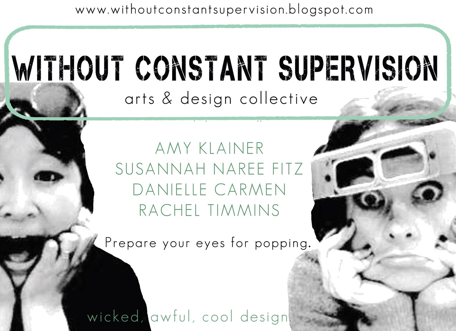 out constant supervision out constant supervision arts design collective was launched in the summer of 2010 by a small group of designers associated the towson
