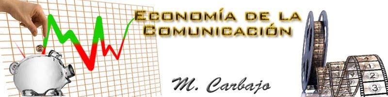 M.Carbajo - Economía de la Comunicación