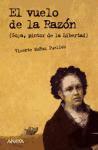 """""""El vuelo de la razón (Goya, pintor de la libertad), de Vicente Muñoz. Lectura Obligatoria 2º Trim."""
