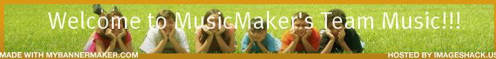 MusicMaker's Team Music! :D