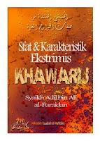 Sifat dan Karakteristik Ekstrimis Khawarij