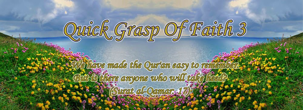 Quick Grasp Of Faith- 3 -