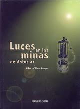 LUCES EN LAS MINAS DE ASTURIAS