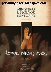 DVD Ministério de Louvor Está Escrito   Toque Minhas Mãos