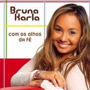 Bruna Karla - Com os Olhos da Fe 2007