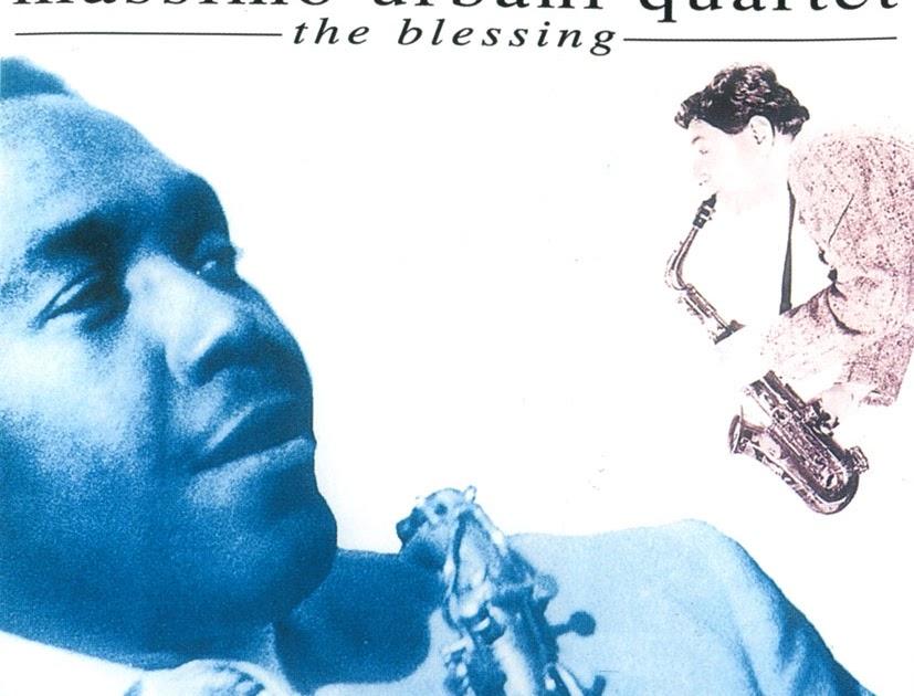 Massimo Urbani Quartet - Maurizio Urbani - The Blessing