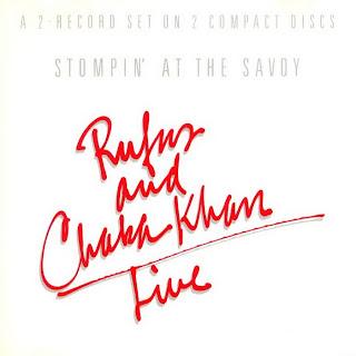Rufus & Chaka Khan - Stompin' At The Savoy - Live 1983 CD
