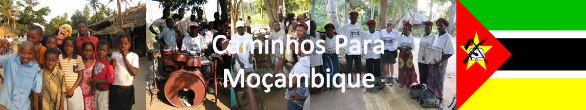 Caminhos para Moçambique