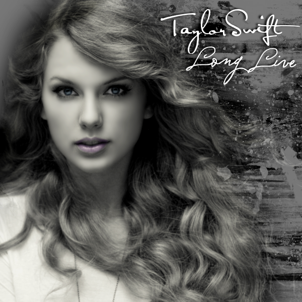 Taylor Swift - Long Live. Both Made By Me! Thoughts? Composed By DC Covers
