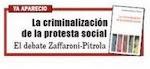 El debate Zaffaroni-Pitrola