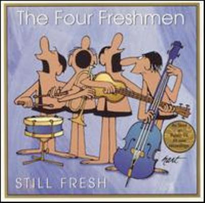 THE FOUR FRESHMEN - STILL FRESH (1999)