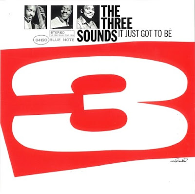 Cover Album of THE THREE SOUNDS - IT JUST GOT TO BE (1960)
