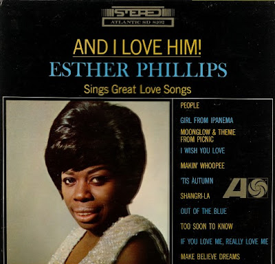 ESTHER PHILLIPS - AND I LOVE HIM (1965)
