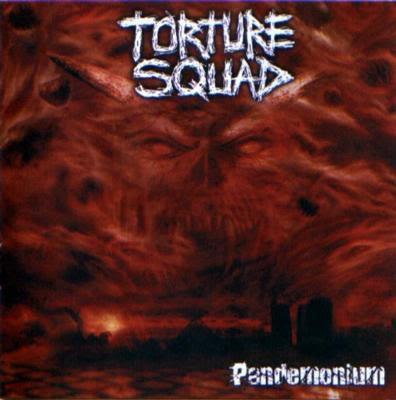 http://3.bp.blogspot.com/_YMJMzCMOQPo/Sal7MzDIHnI/AAAAAAAAAO8/-HoH2SZtB3E/s400/Torture+Squad+-+Pandemonium+(2003).JPG
