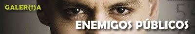 Galería 'Enemigos públicos' de elhombreperplejo.com