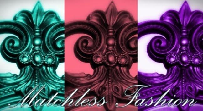 Matchless Fashion