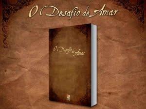 """""""O Desafio de Amar"""""""