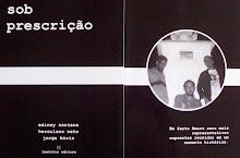 SOB PRESCRIÇÃO (Laetita Editore, 2006)